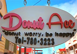 Donut Ace's philosophy - 'donut worry, be happy'